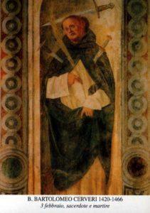 BL. BARTOLOMEJA CERVERIHO, KŇAZA A MUČENÍKA (1420–1466)