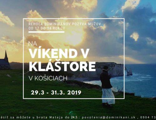 Zaži víkend v kláštore v dňoch 29.3.-31.3. 2019